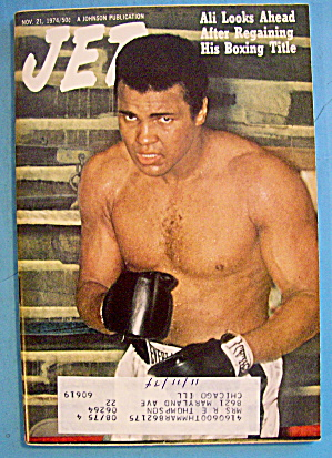 Jet Magazine November 21, 1974 Muhammad Ali Looks Ahead