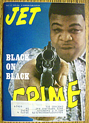 Jet Magazine July 12, 1973 Crime: Black On Black