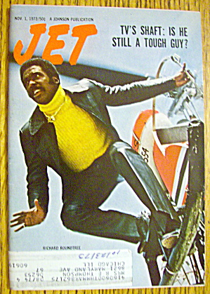 Jet Magazine November 1, 1973 Shaft: Richard Roundtree