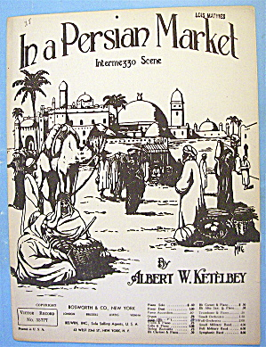 Sheet Music For 1925 In A Persian Market By Ketelbey
