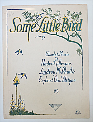 1920 Some Little Bird By Gillespie, Mcphail & Alstyne