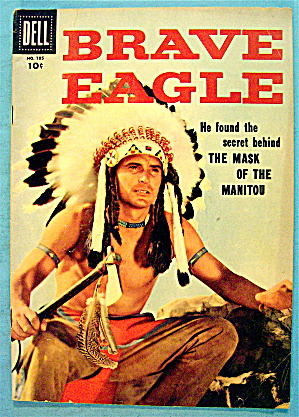 Brave Eagle Comic #1 June 1956 The Mask Of The Manitou (Image1)