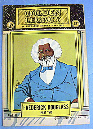 Golden Legacy Comic 1970 Frederick Douglas (Part Two) (Image1)