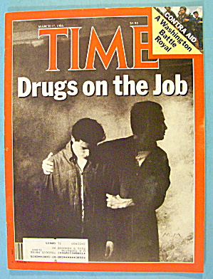 Time Magazine March 17, 1986 Drugs On The Job