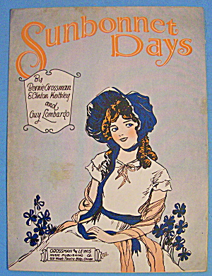 Sunbonnet Days Sheet Music 1929 Guy Lombardo