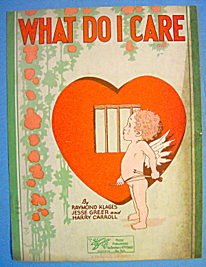 1929 Sheet Music What Do I Care Klages, Greer & Carroll