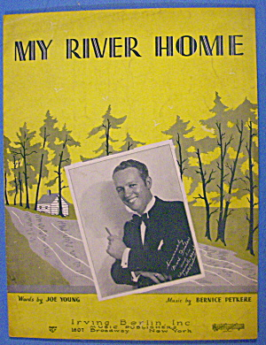 My River Home Sheet Music 1932 Young/petkere