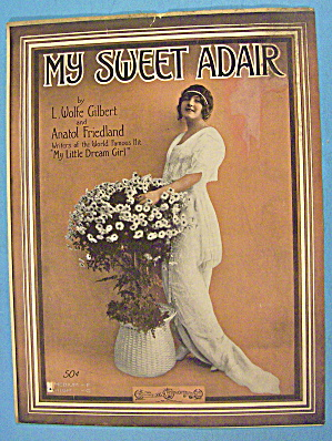 My Sweet Adair Sheet Music 1915 L. Wolfe Gilbert