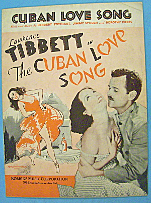 Cuban Love Song Sheet Music 1931 Lawrence Tibbett