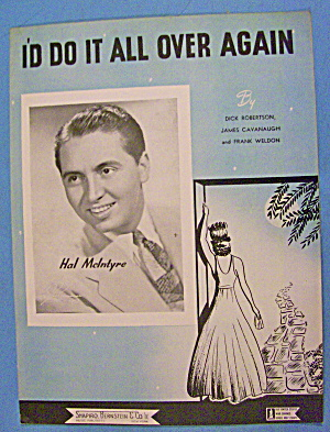 I'd Do It All Over Again Sheet Music 1945 Hal Mcintyre