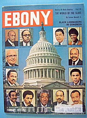 Ebony Magazine-February 1971-Black Lawmakers (Image1)