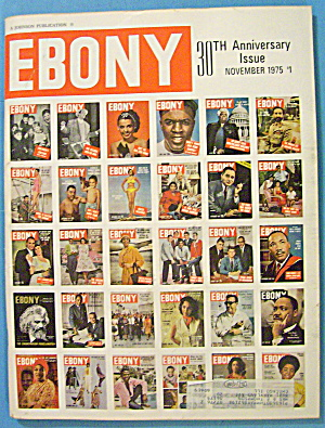 Ebony Magazine-november 1975-30th Anniversary