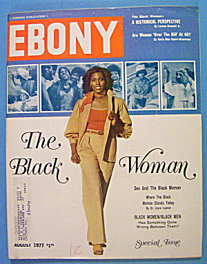 Ebony Magazine-august 1977-the Black Woman