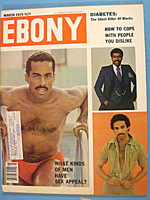 Ebony Magazine-march 1979-men & Sex Appeal
