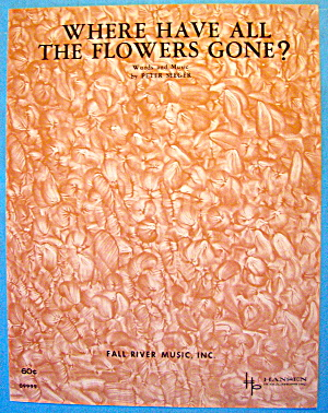 Where Have All The Flowers Gone 1961 Peter Seeger