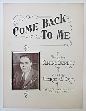 1932 Come Back To Me By Everett & Orum