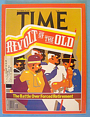 Time Magazine October 10, 1977 Revolt Of The Old