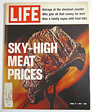 Life Magazine April 14, 1972 Sky High Meat Prices