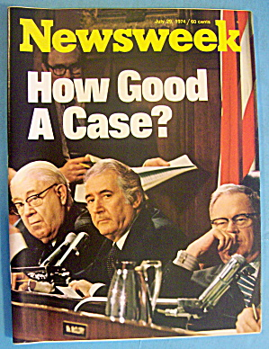 Newsweek July 29, 1974 How Good A Case?