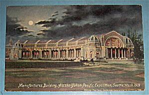 Manufacturers Building Postcard (Alaska Yukon Pac Expo) (Image1)