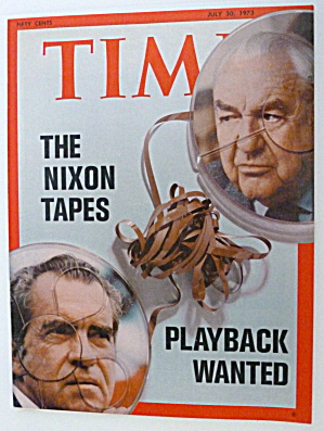 Time Magazine July 30, 1973 Nixon Tapes Playback Wanted