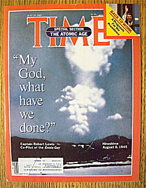 Time Magazine-july 29, 1985-the Atomic Age