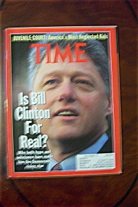 Time Magazine-jan 27, 1992-is Bill Clinton For Real