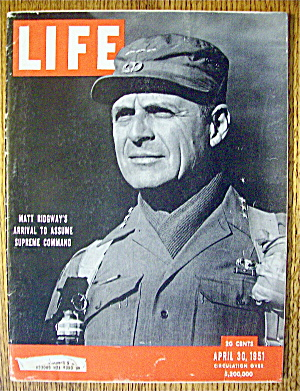 Life Magazine-April 30, 1951-Matt Ridgway's Arrival (Image1)