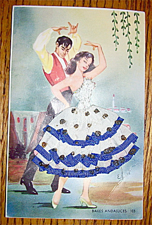 Bailes Andaluces Postcard-Fabric Overlay-Made In Spain (Image1)