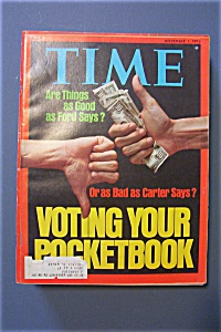 Time Magazine -november 1, 1976- Voting Your Pocketbook