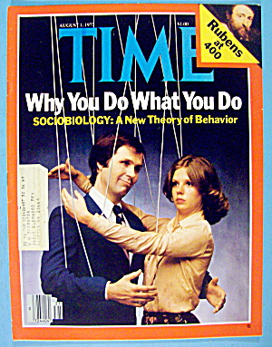 Time Magazine-august 1, 1977-why You Do What You Do