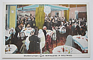 Brandstatter's Cafe Montmartre In Hollywood Postcard (Image1)