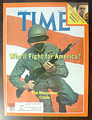 Time Magazine-june 9, 1980-who'll Fight For America?