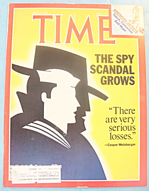 Time Magazine - June 17, 1985 Spy Scandal Grows