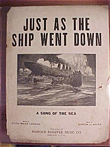 Sheet Music Cover Of Just As The Ship Went Down - 1910