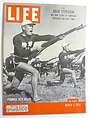 Life Magazine - March 2, 1953 - Formosa Gets Ready