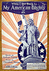 Sheet Music For 1918 My American Blighty