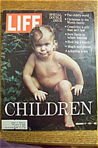 Life Magazine - December 17, 1971 - Children
