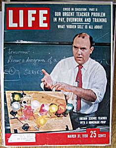 Life Magazine - March 31, 1958 - Oregon Science Teacher