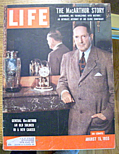 Life Magazine - August 15, 1955 - General Macarthur