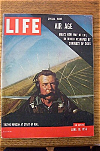 Life Magazine-june 18, 1956-air Age