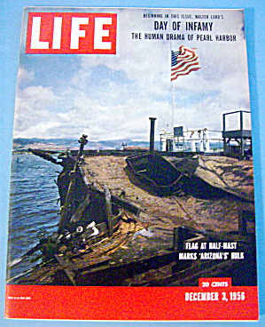 Life Magazine-december 3, 1956-day Of Infamy