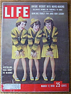 Life Magazine - March 17, 1958 - Mcguire Sisters