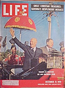 Life Magazine December 21, 1959 Ike In Pakistan