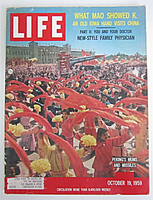 Life Magazine-october 19, 1959-peking's Mums & Missiles