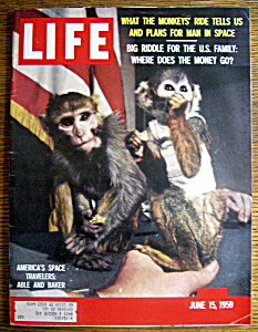 Life Magazine June 15, 1959 Able & Baker