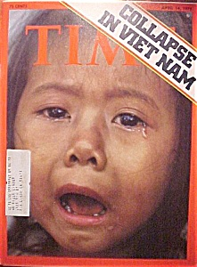 Time Magazine - April 14, 1975 - Collapse In Viet Nam