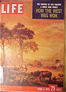 Life Magazine April 6, 1959 How The West Was Won