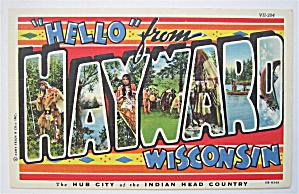 Hayward, Wisconsin (Indian Head Country) Postcard  (Image1)