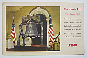 The Liberty Bell Postcard (Color Foto By TWA) (Image1)